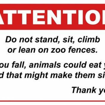 ANIMAL WARNING SIGN zoo fence poster 24X36 FUNNY outrageous IRONIC