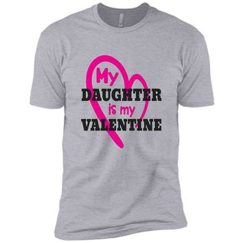 My daughter is my valentine day gift shirt tee