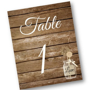 Wood Table Numbers Rustic Wood and mason jar tan  Set of 30 Wedding 5x7 Printable Downloadable table number for your wedding or rustic party