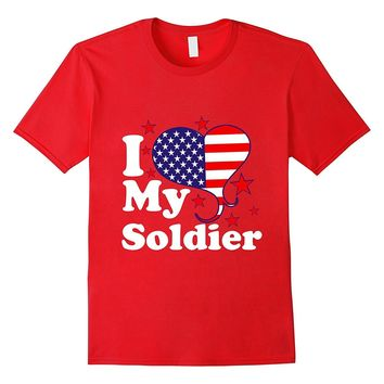 MILITARY SHIRT - I LOVE MY SOLDIER T SHIRT