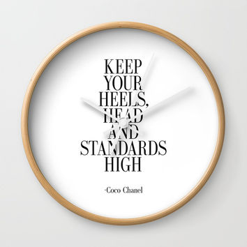 Keep your heels head and standards high Wall Clock by NikolaJovanovic