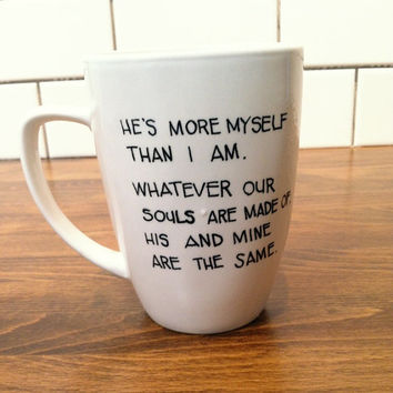 emily bronte - quote mug / coffee cup , custom and personalized mugs