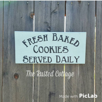 Fresh Baked Cookie Sign