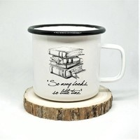 Bookish Enamel Mug, 'So many books, so little time,' Book Lover Mug, Reader Mug, Campfire Mug, Book Lover Gift