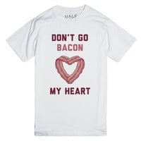Don't Go Bacon My Heart-Unisex White T-Shirt