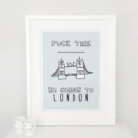 LONDON Typography Posters, Home wall decor, Motto, Handwritten, Digital, Giclee, A3 poster