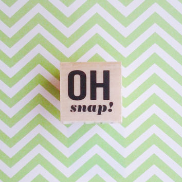 Oh snap stamp, rubber stamp, funny, scrapbooking, package stamp, envelope seal, small stamp, cute stamp, ready to ship, picture stamp
