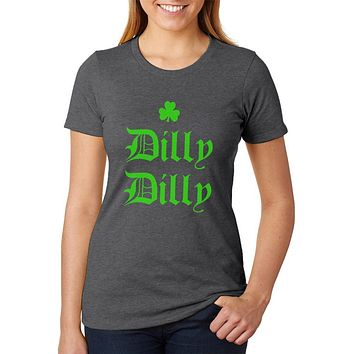 St. Patricks Day Dilly Dilly Shamrock Womens Soft Heather T Shirt