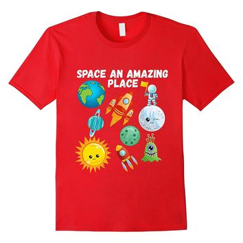 Space An Amazing Place Sun Moon Aliens Astronaut T-Shirt