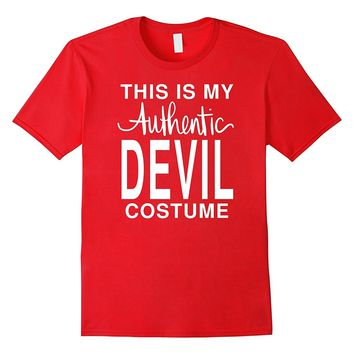 This Is My Authentic Devil Costume: Funny Halloween T-Shirt