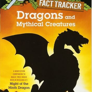 Dragons and Mythical Creatures Magic Tree House Fact Trackers DGS REP