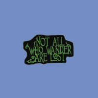 Not All Who Wander Patch