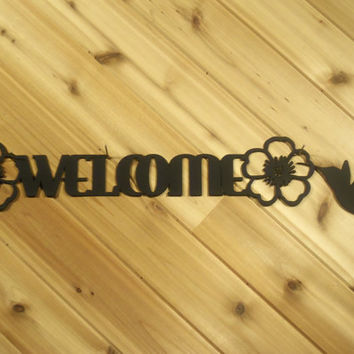 Metal Wall Art Metal Welcome Sign Metal Wall Words Flowers and Hummingbird By PrecisionCut