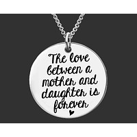The Love Between a Mother and Daughter Necklace