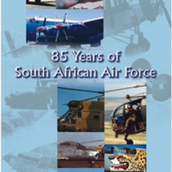 85 Years of South African Air Force - Winston Brent