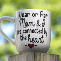 Personalized Coffee mug for mom, includes two stick figures on the back side, Cute gift for mum, Missing you, Near or far Mom and I