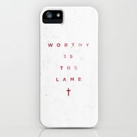 Worthy Is The Lamb iPhone & iPod Case by The Worship Project