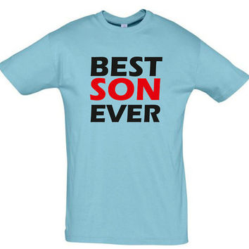 Best son ever,birthday gift,gift ideas,gift for son,gift for boyfriend,gift for husband,gift for brother,birthday shirt,anniversary gift