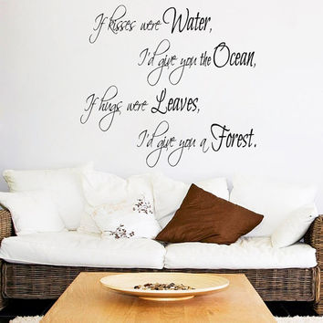 Family Wall Decal Quote If Kisses Were Water I'd Give You The Ocean Vinyl Stikers Love Art Mural Bedroom Decor Interior Design KY11