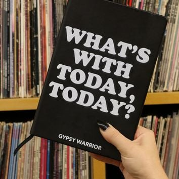 What's With Today Notebook - Books - Interior at Gypsy Warrior