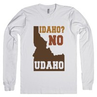 Idaho? No Udaho-Unisex White T-Shirt