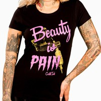 Beauty is Pain Tee