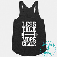 Less Tank More Chalk Workout Tank