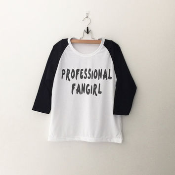Professional fangirl T-Shirt womens girls teens unisex grunge tumblr instagram blogger punk hipster gifts merch