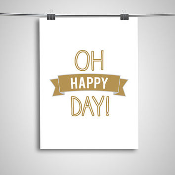 "Typography Poster ""Oh Happy Day!"" Ribbon Inspirational Quote Happy Print Wall Home Decor"