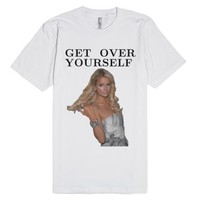 "Paris Hilton Get ""Over Yourself"" - Basic T-Shirt-White T-Shirt"