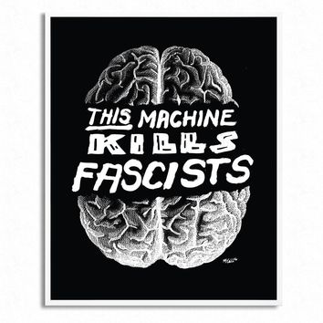 This Machine Kills Fascists Print