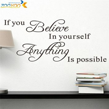 ZOOYOO Believe In Yourself Wall Decal Wall Sticker ^bt