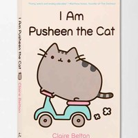 I Am Pusheen The Cat By Claire Belton- Assorted One