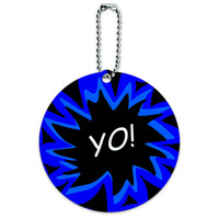 Yo Hello How's It Going Round ID Card Luggage Tag