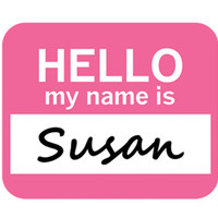 Susan Hello My Name Is Mouse Pad