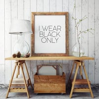 Typography Print Text Art Print Black and White Art Makeup print Fashion art Fashion print Fashion Quotes Wall Art Print Fashion print