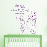 Winnie The Pooh Wall Decal Quote Who Says We Have To Grow Up Piglet Vinyl Decals Home Bedroom Interior Design Kids Baby Nursery Decor KY33