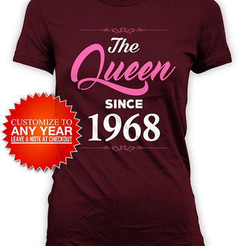 50th Birthday Gift Ideas For Women Bday Present B-Day T Shirt Customized TShirt B Day Outfit The Queen Since 1968 Birthday Ladies Tee -BG584