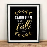 Stand Firm - Digital Download, Printable Quote, Inspiring Art, typography design, Scripture Art, Bible Verse