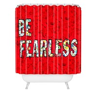 Amy Smith Be Fearless Shower Curtain