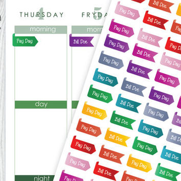 Pay Day, Bill Due Planner Stickers for Erin Condren Planner, Filofax, Life Planner Stickers, Kikki K, Happy Planner Stickers.