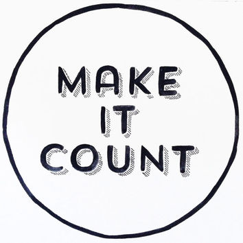 Make it count Motivational watercolor wall sign