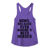 Moms, Because Even Marine's Need Heroes-Female Tri Orchid Tank