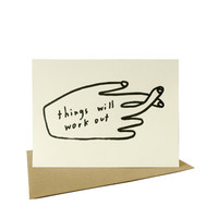 things will work out / letterpress card