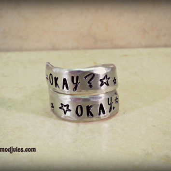 """TFIOS Ring, Handstamped Silver Aluminum Twist Wrap Ring, """"Okay? Okay."""" The Fault in Our Stars Jewelry, Book Movie Quote, Fan Gift"""