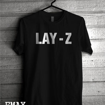 Lay Z Tshirt, Funny Tumblr Shirt, Lazy 100% Cotton Tumblr Unisex Tshirt