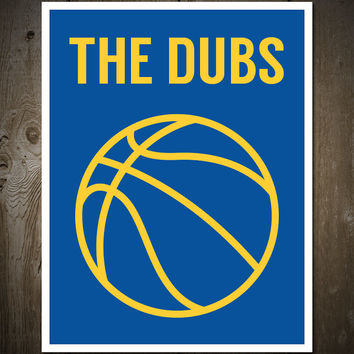 The Dubs: Golden State Warriors Print Poster Blue/Yellow Basketball