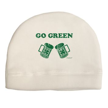 Go Green - St. Patrick's Day Green Beer Adult Fleece Beanie Cap Hat by TooLoud
