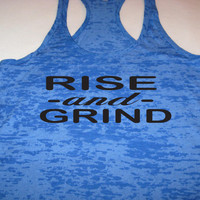Rise and Grind Womens Fitness Crossfit Running Workout Burnout Tank Top