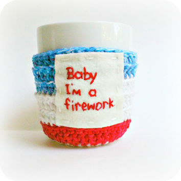 Funny coffee mug tea cup cozy red white blue crochet 4th of July fireworks